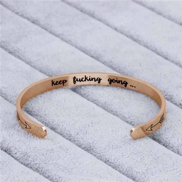 """KEEP FUCKING GOING"" INNER ENGRAVED INSPIRATIONAL CUFF BRACELET BANGLE"