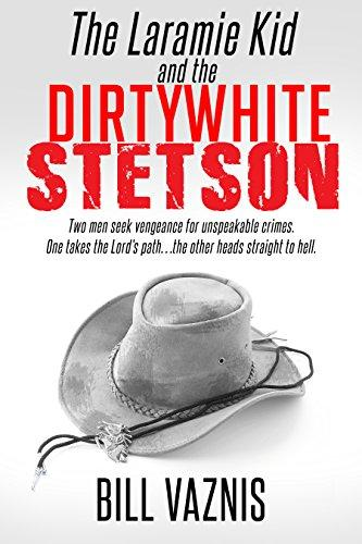 The Laramie Kid and the Dirty White Stetson