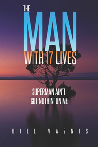 The Man with 17 Lives