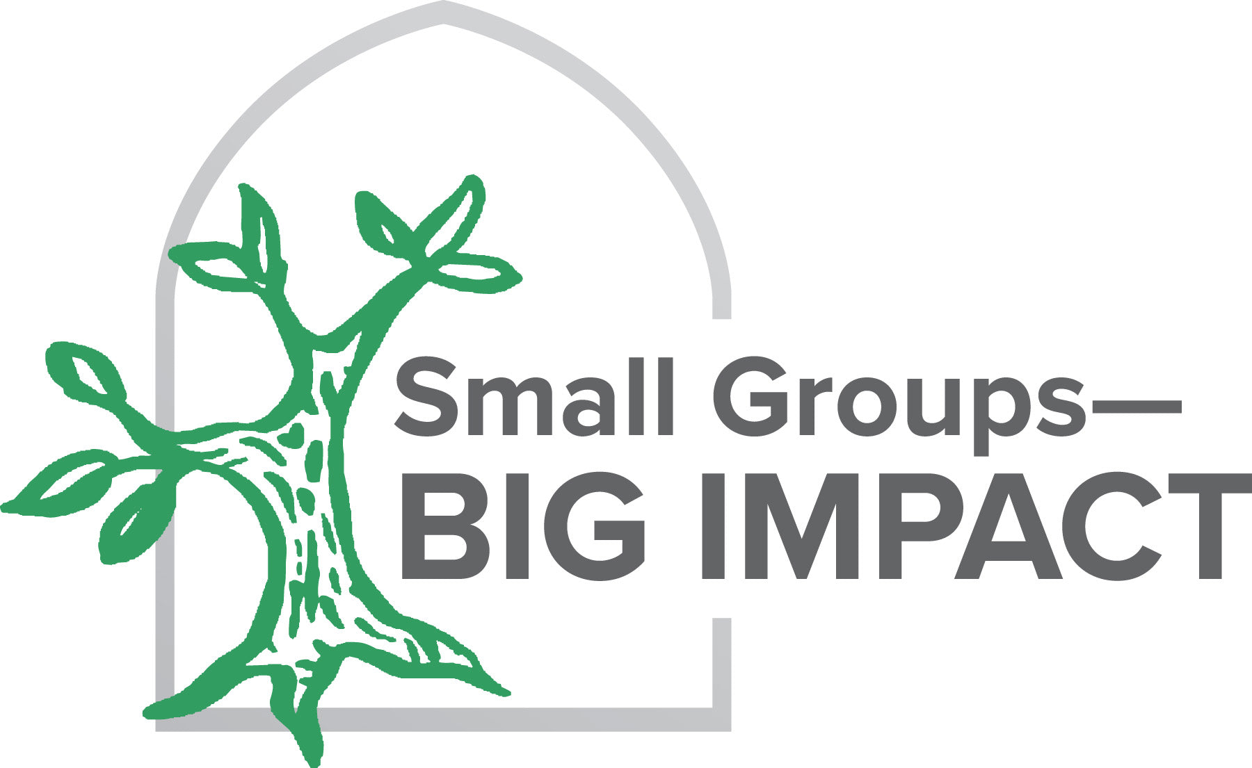 Small Groups—Big Impact