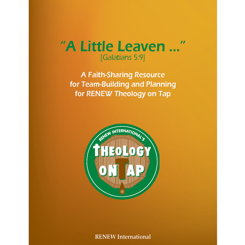 A Little Leaven ... A Faith-Sharing Resource