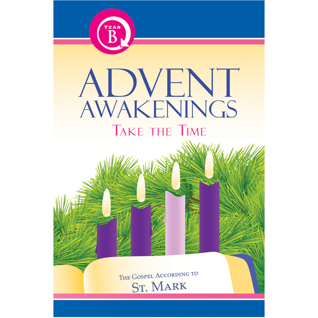 Advent Awakenings Year B Faith-Sharing Book