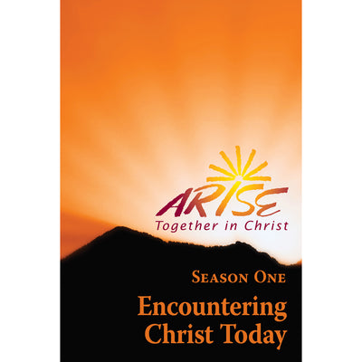 ARISE Season 1: Encountering Christ Today Faith-Sharing Book