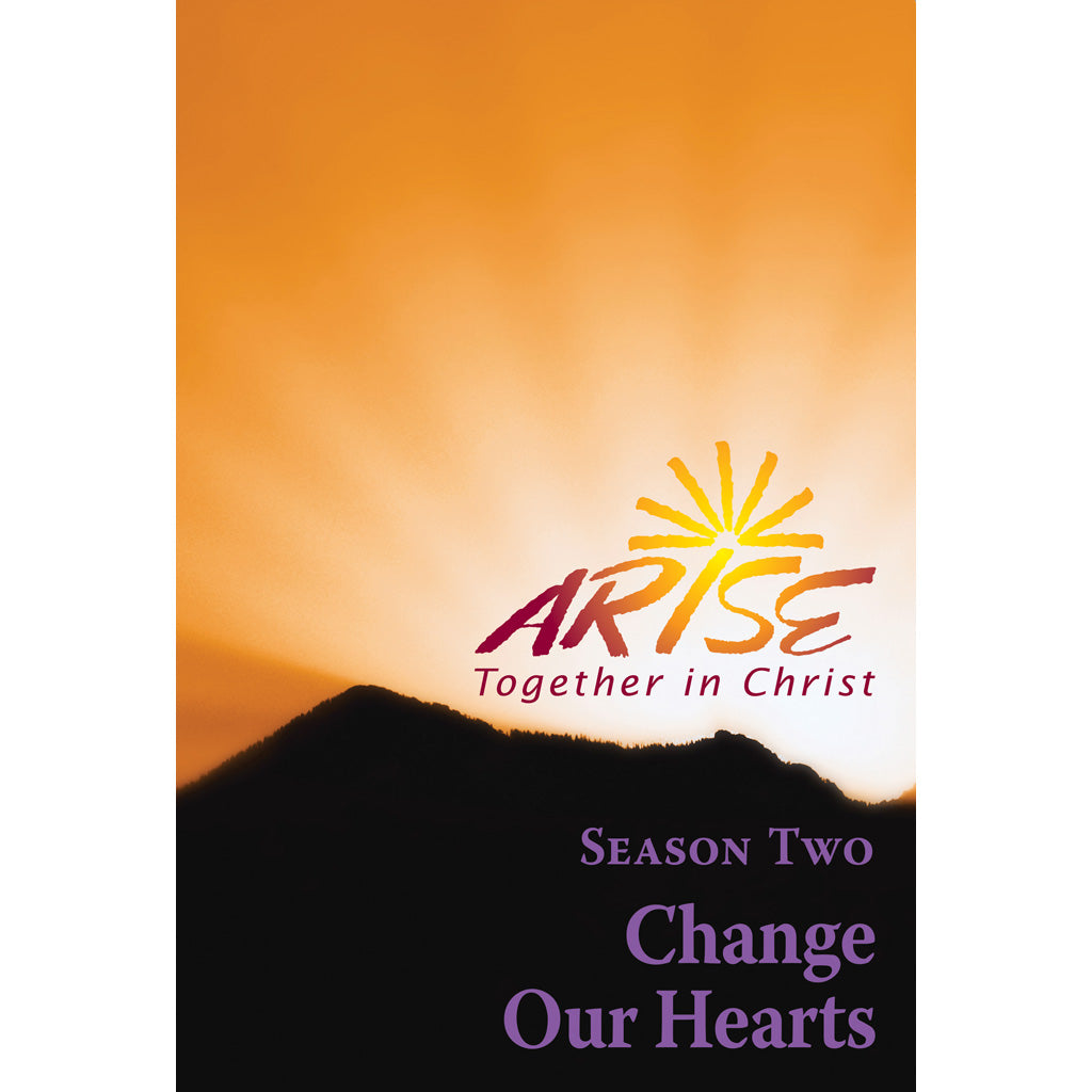ARISE Season 2: Change Our Hearts Faith-Sharing Book