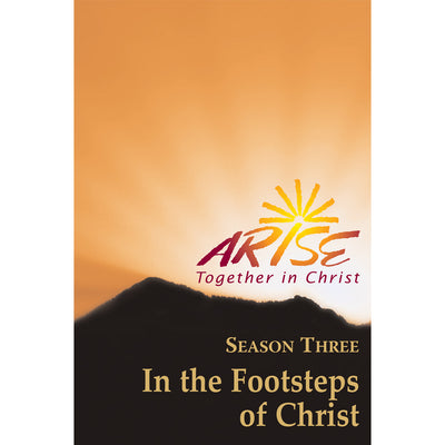 ARISE Season 3: In the Footsteps of Christ Faith-Sharing Book