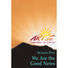ARISE Season 5: We Are the Good News Faith-Sharing Book