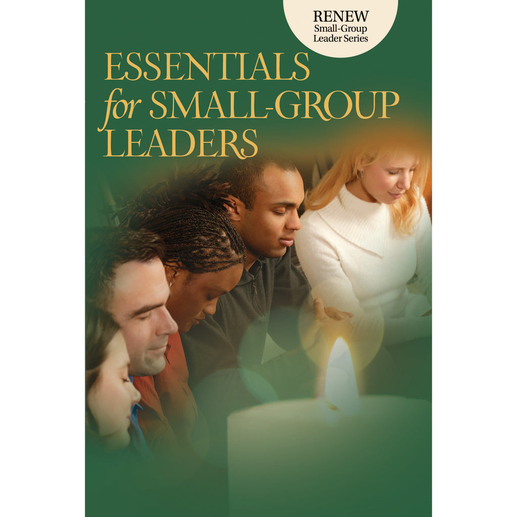 Essentials for Small Group Leaders