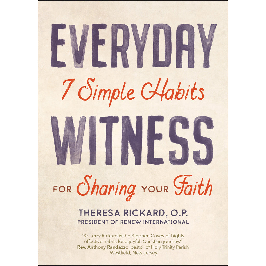 Everyday Witness: 7 Simple Habits for Sharing Your Faith