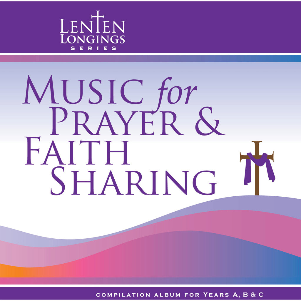 Lenten Longings Music CD - Years A, B, and C