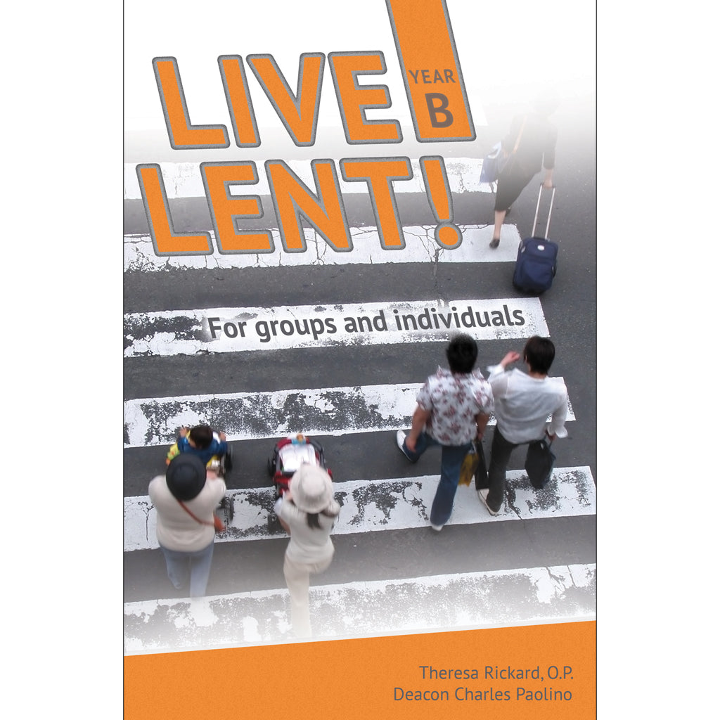LIVE LENT! Faith-Sharing Resource Year B