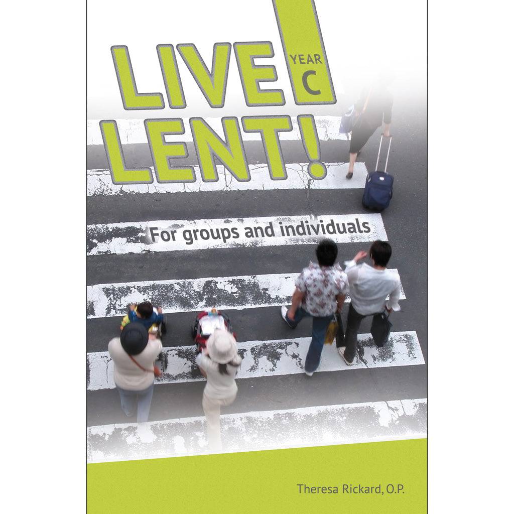 LIVE LENT! Faith-Sharing Resource Year C