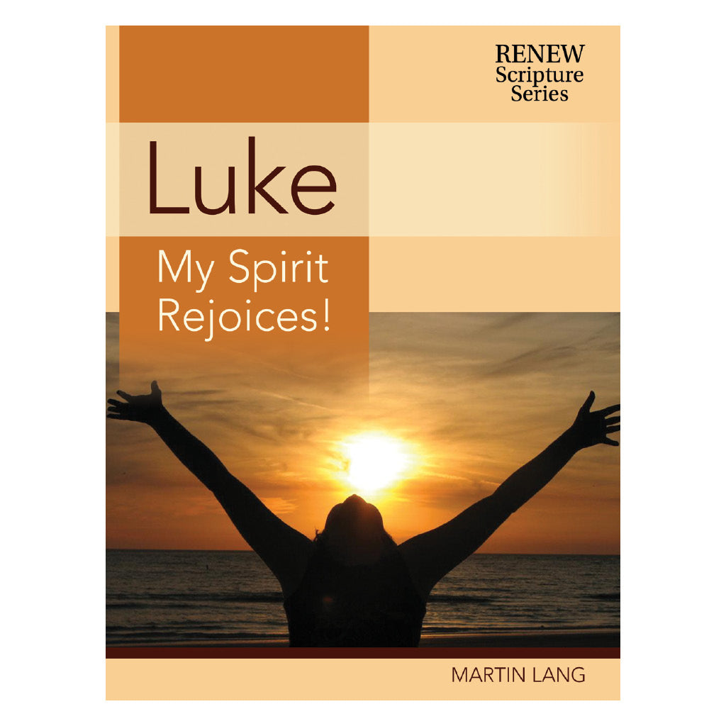 Luke: My Spirit Rejoices!