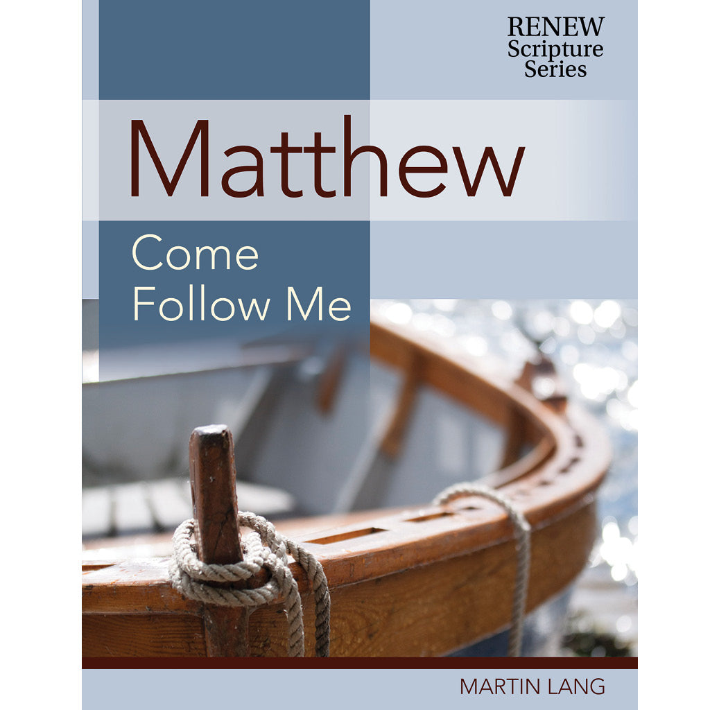 Matthew: Come Follow Me