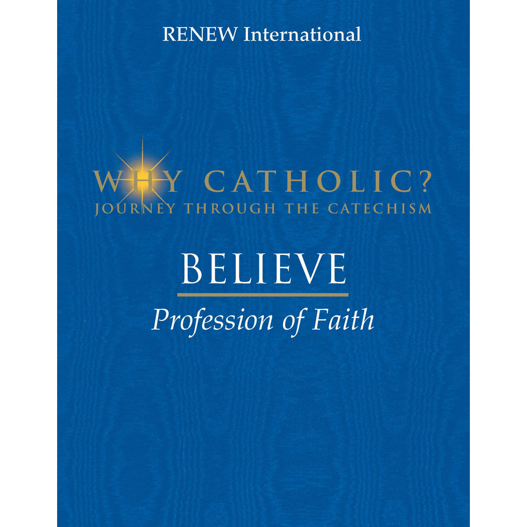 BELIEVE: Profession of Faith