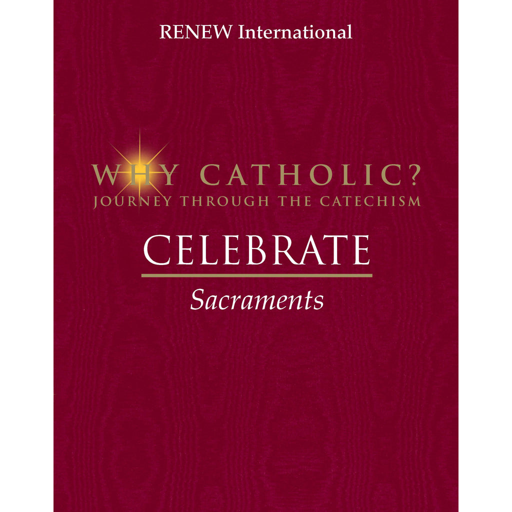 CELEBRATE: Sacraments