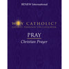 PRAY: Christian Prayer