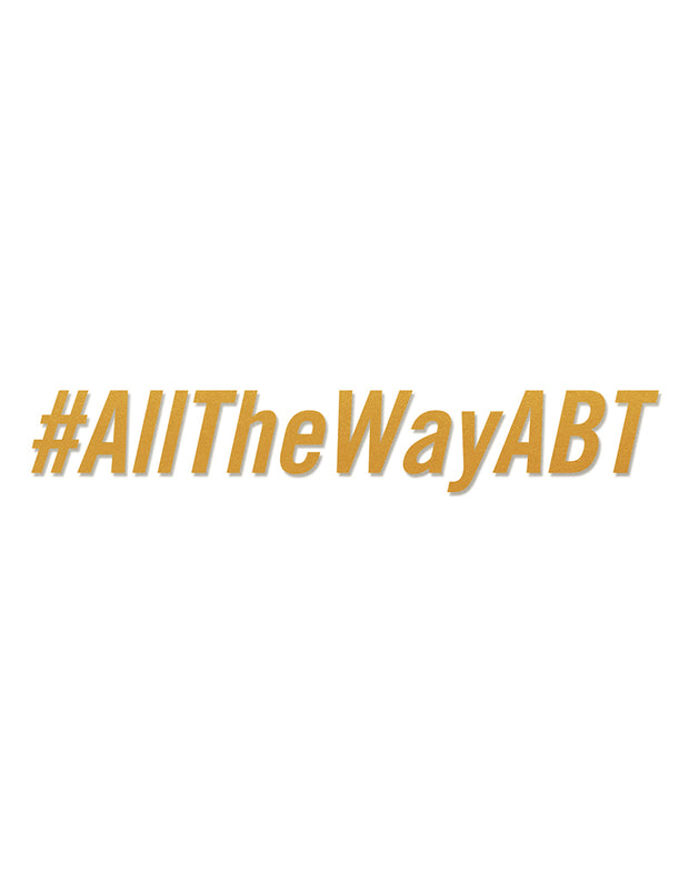#AllTheWayABT Sticker (gold)