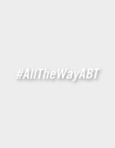 Team #AllTheWayABT Sticker (transparent)