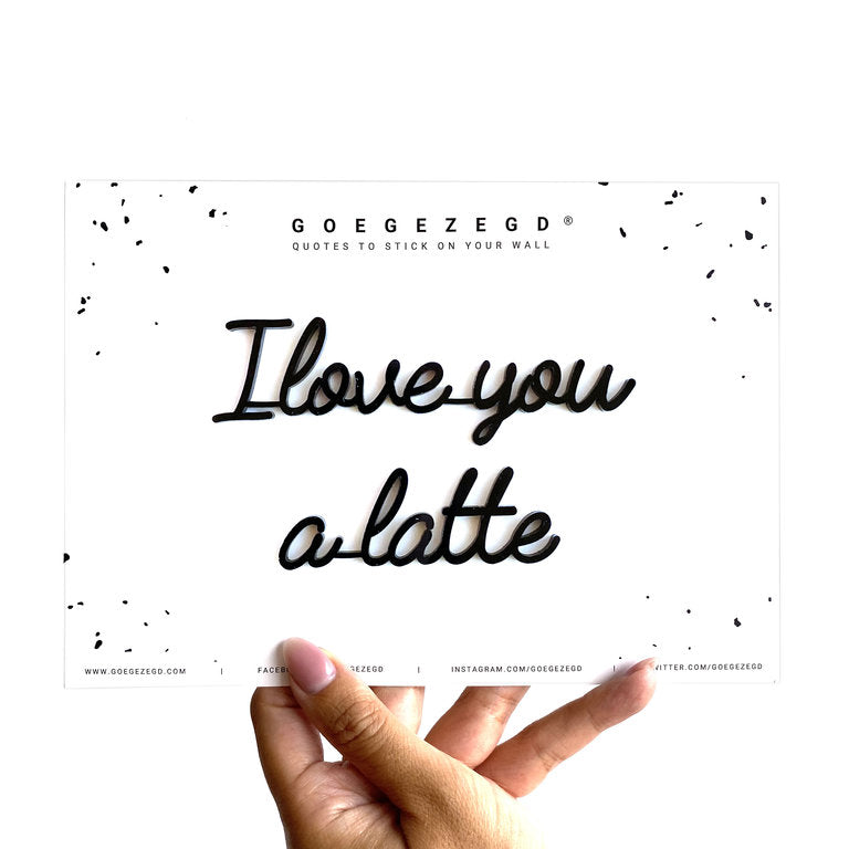 Self-Adhesive Quote - I love you a latte