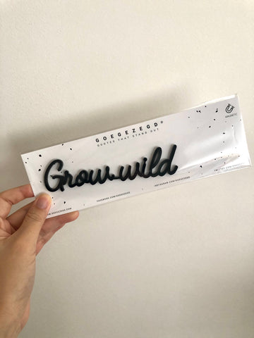 Magnetic Quote - Grow Wild