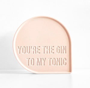 (PRE-ORDER) Bubble Quote - You're Gin to my Tonic