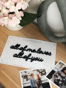 Self-Adhesive Quote - All of me loves all of you