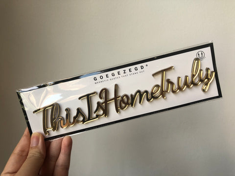 Magnetic Quote - This Is Home Truly