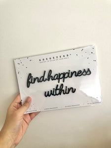 Self-Adhesive Quote - find happiness within