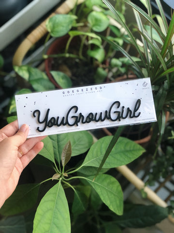 Magnetic Quote - YouGrowGirl