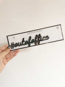 Magnetic Quote - #outofoffice