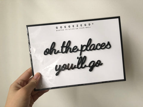 Self-Adhesive Quote - oh the places you'll go
