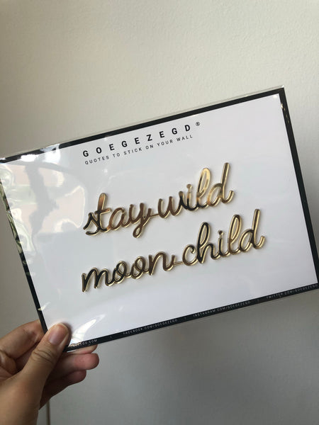 Self-Adhesive Quote - stay wild moon child