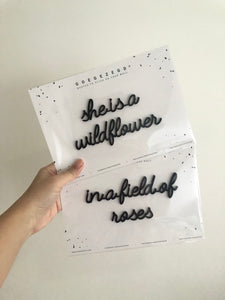 Self-Adhesive Quote - she is a wildflower in a field of roses