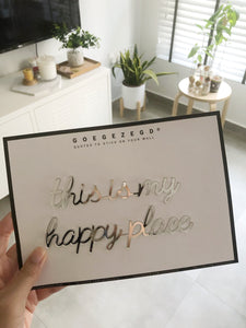 Self-Adhesive Quote - this is my happy place