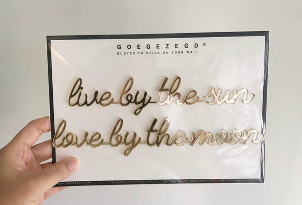 Self-Adhesive Quote - live by the sun love by the moon