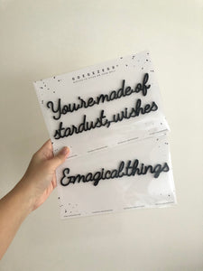 Self-Adhesive Quote - You're made of stardust, wishes & magical things