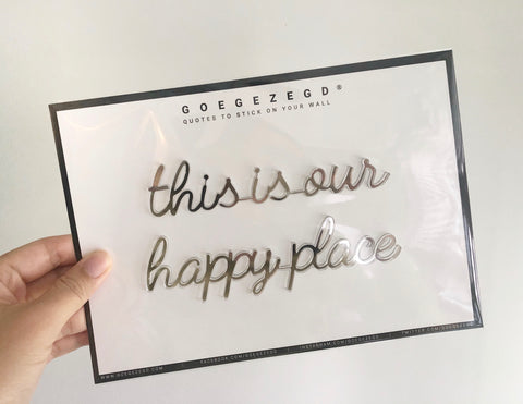 Self-Adhesive Quote - this is our happy place