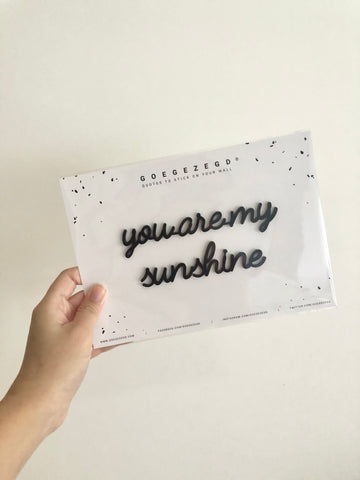 Self-Adhesive Quote - you are my sunshine