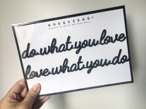 Self-Adhesive Quote - do what you love