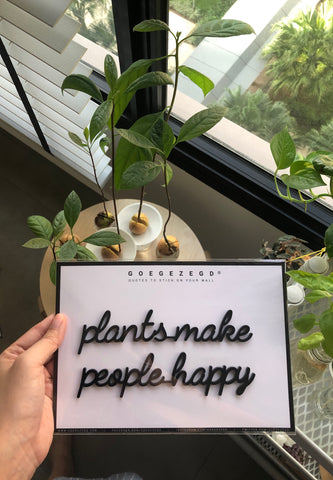 Self-Adhesive Quote - plants make people happy