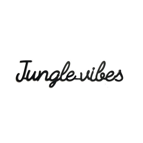 Self-Adhesive Quote - Jungle Vibes