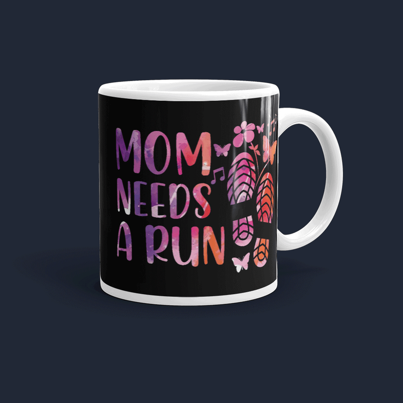Mom Needs A Run Mug
