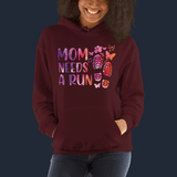 Mom Needs A Run Hoodie