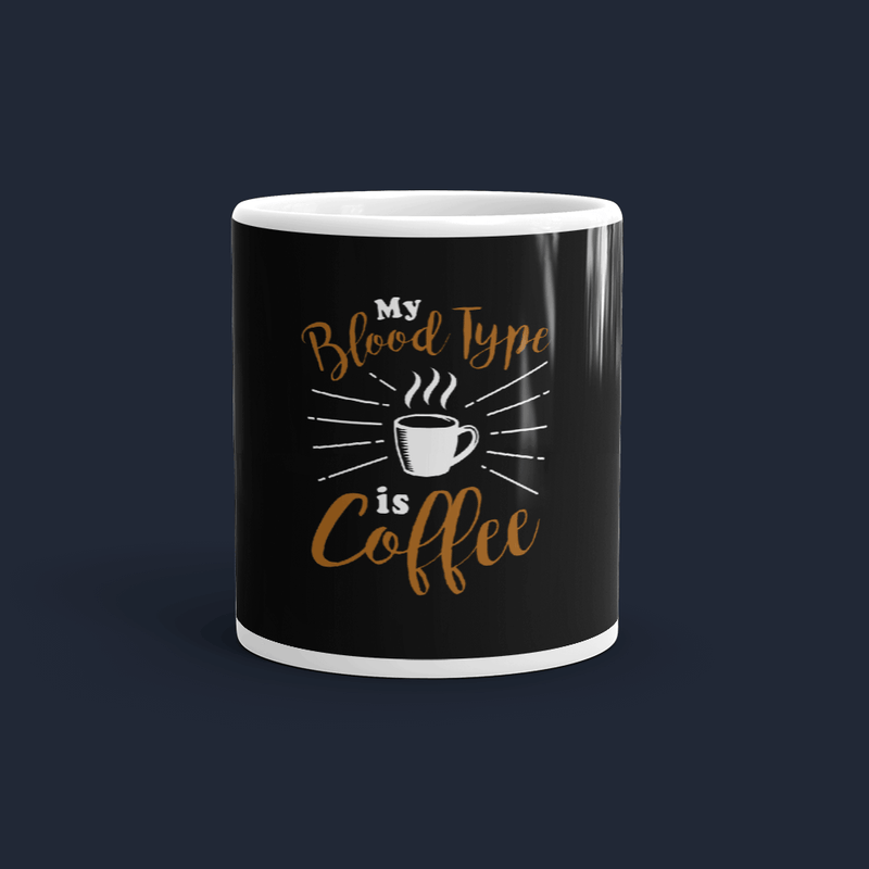 My Blood Type is Coffee Customized Coffee Mug
