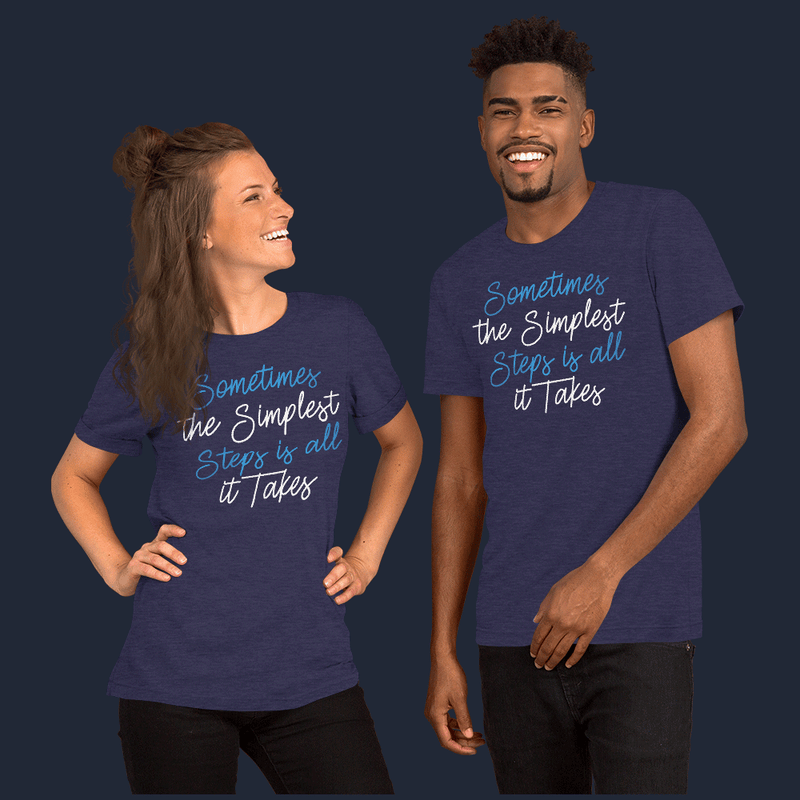 The Simplest Stepsm Unisex Fitness T-Shirt