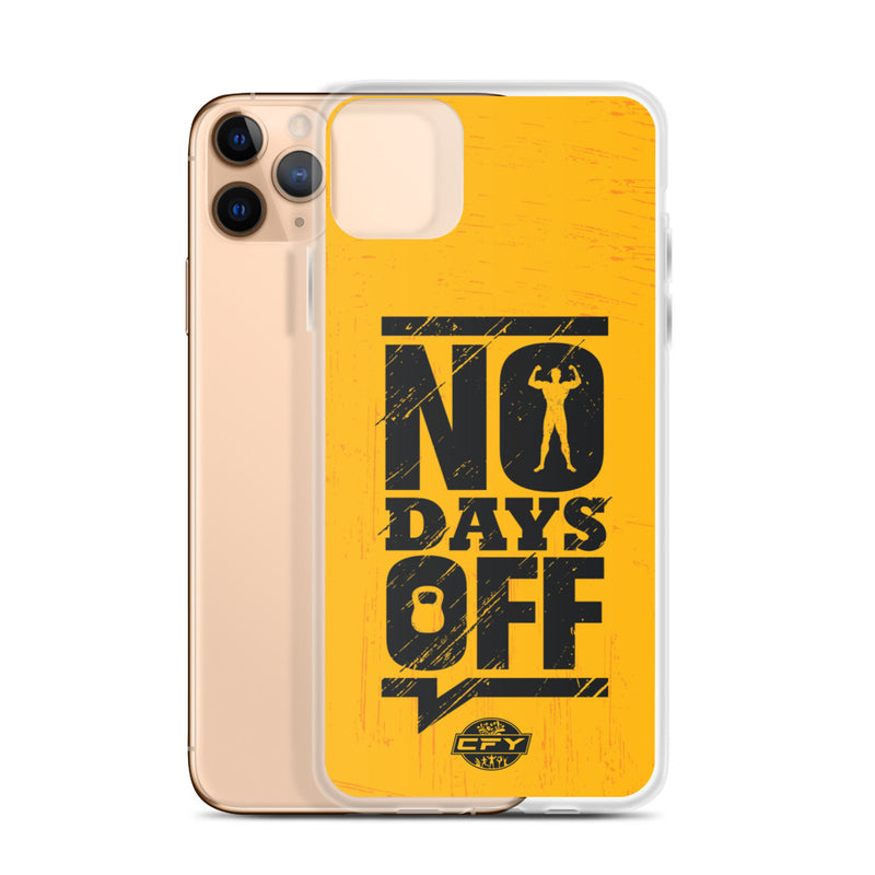 No Days Off iPhone Case Best