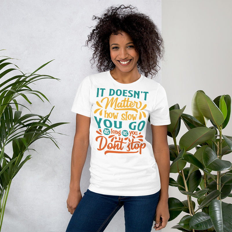 Don't Stop Unisex Fitness T-shirt