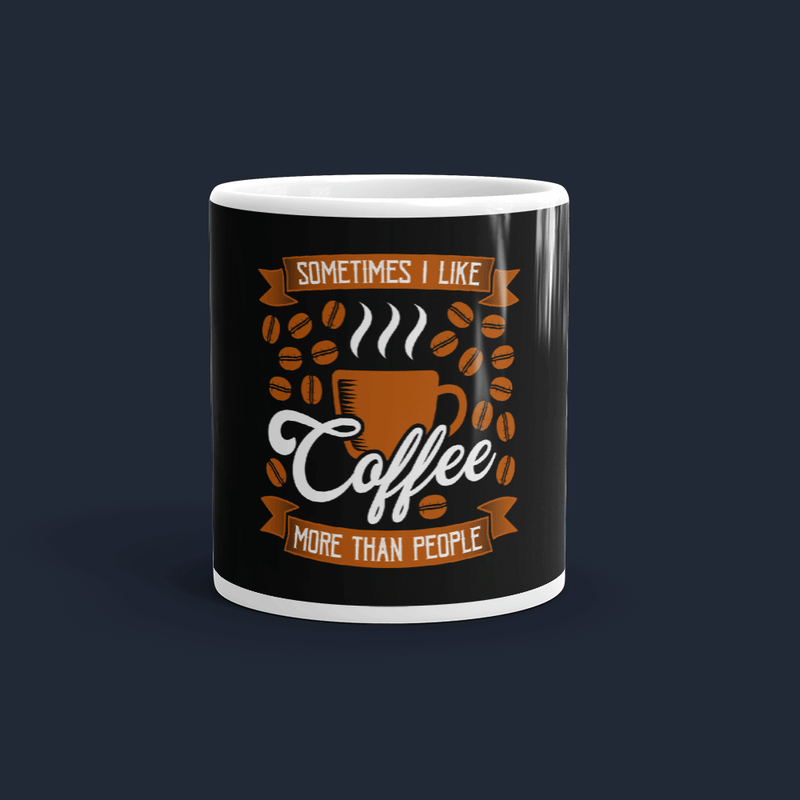 I like Coffee more than People Customized Coffee Mug