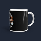 This will all make sense after coffee Customized Coffee Mug