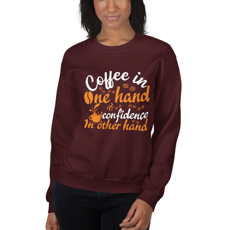 Coffee In One Hand Women's Sweatshirt